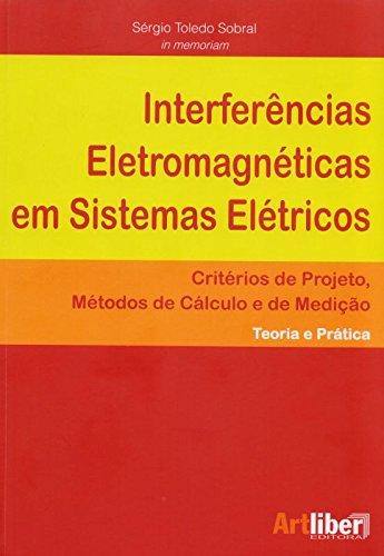 Interferências Eletromagnéticas em Sistemas Elétricos