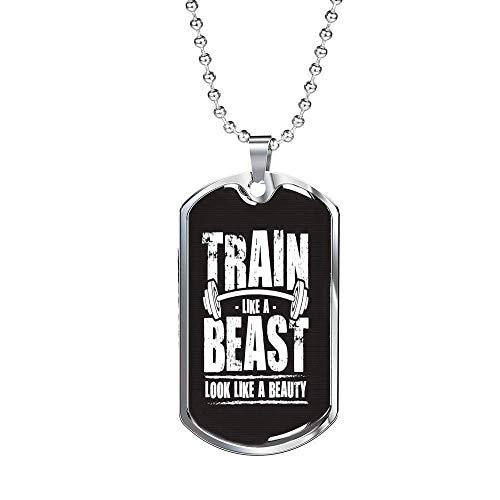 Express Your Love Gifts Presente de treino fitness Train Like a Beast Look Like a Beauty Dog Tag de aço inoxidável ou ouro 18 k 61 cm