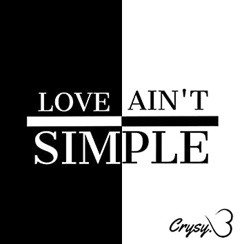 Love Ain't Simple