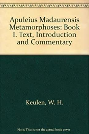 """Apuleius Madaurensis """"Metamorphoses,"""" Book I: Text, Introduction and Commentary"""