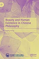 Beauty and Human Existence in Chinese Philosophy