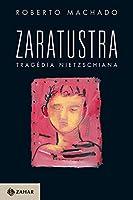 Zaratustra, tragédia nietzschiana