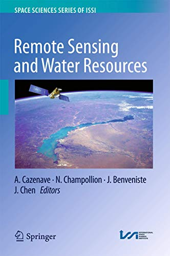 Remote Sensing and Water Resources (Space Sciences Series of ISSI (55), Band 55)