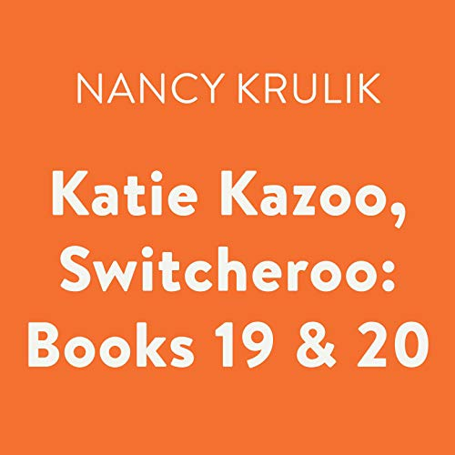 Katie Kazoo, Switcheroo: Books 19 & 20 cover art