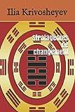 Stratagèmes de changement (Giacomo Bondianni mène l'enquête) (French Edition)