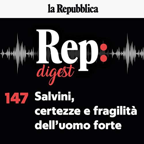 Salvini, certezze e fragilità dell'uomo forte cover art