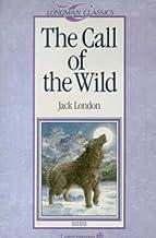 The Call of the Wild (Longman Classics)