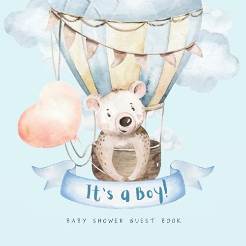 Compare Textbook Prices for It's a Boy! Baby Shower Guest Book: Teddy Bear Baby Shower Guest Book to Welcome Baby Boy Little One | Keepsake Sign In Baby Shower Book w/ Gift ... Balloon Blue Theme Premium Cream Paper  ISBN 9798463684035 by Studio, Baby Bonita