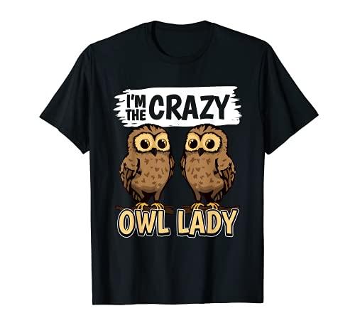 Ropa I'm The Crazy Owl Lady Búho Camiseta