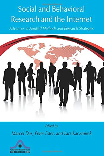 Social and Behavioral Research and the Internet: Advances in Applied Methods and Research Strategies (European Associati