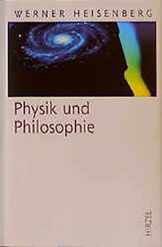 Physik und Philosophie (Klassiker)