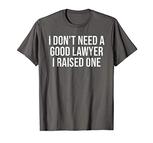Lawyer Parents Father Mother T-shirt Law School Graduation