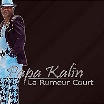 La Rumeur Court