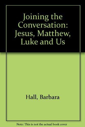 Joining the Conversation: Jesus, Matthew, Luke & Us (Parish life sourcebooks)