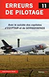 Erreurs de pilotage - Numéro 11 Avec le suicide des copilotes d'Egyptair et de Germanwings (11)