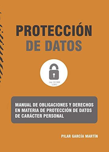 Manual de obligaciones y derechos en materia de protección de datos de...
