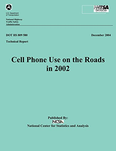 Cell Phone Use on the Roads in 2002: Technical Report DOT HS 809 580