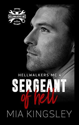 Sergeant Of Hell (Hellwalkers MC 4)
