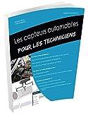 Les capteurs automobile pour les techniciens