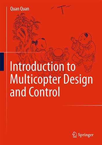 Introduction to Multicopter Design and Control (English Edition)