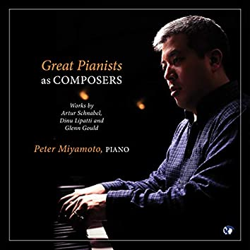 Great Pianists as Composers