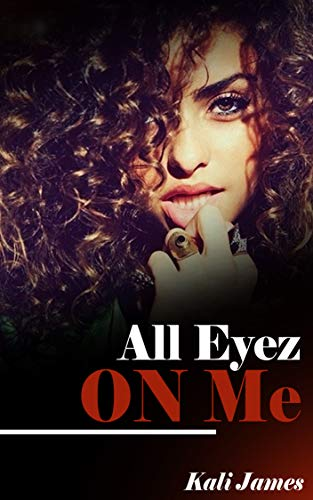 All Eyez On Me (Can U Get Away? Book 2) (English Edition)
