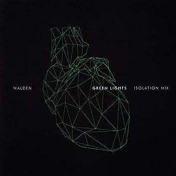 Green Lights (Isolation Mix)