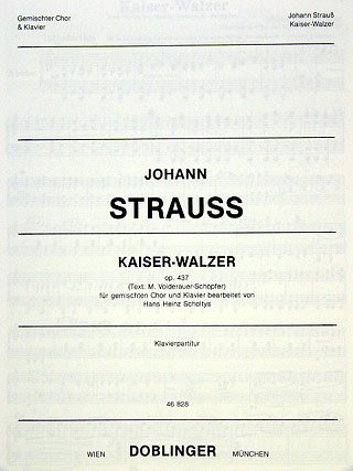 KAISERWALZER OP 437 - arrangiert für Gemischter Chor - Klavier [Noten / Sheetmusic] Komponist: STRAUSS (SOHN) JOHANN