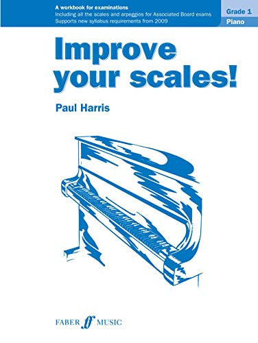 Improve your scales! Piano Grade 1 (Faber Edition: Improve Your Scales!)