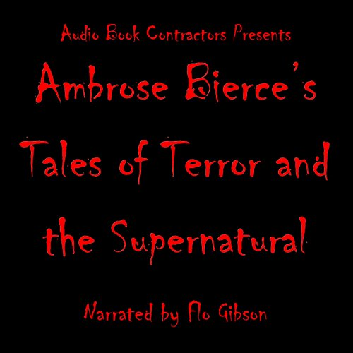 Ambrose Bierce's Tales of Terror and the Supernatural audiobook cover art
