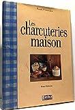 Les Charcuteries maison - Editions Rustica - 20/11/2003