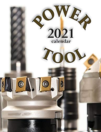 Compare Textbook Prices for Power Tool 2021 Calendar  ISBN 9781713900313 by Wall Publishing