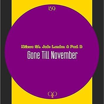Gone Til November