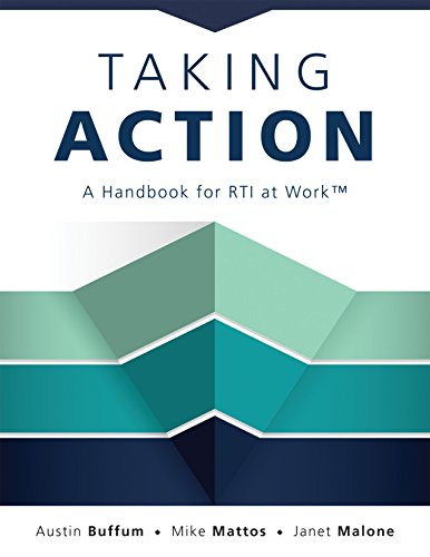 Taking Action: A Handbook for RTI at Work™ (How to Implement Response to Intervention in Your School)