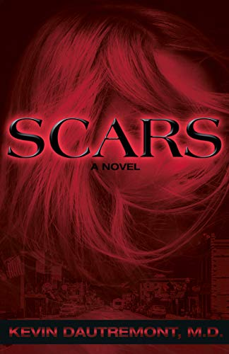 Scars by [Kevin Dautremont]