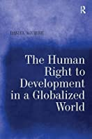 The Human Right to Development in a Globalized World
