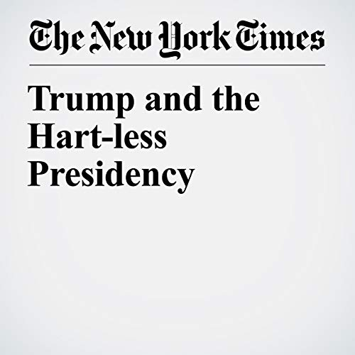 Trump and the Hart-less Presidency audiobook cover art
