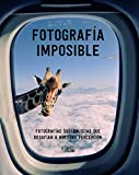 Fotografía imposible: Fotografías surrealistas que desafían a nuestra percepción (Photoclub)