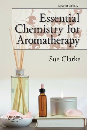 Download Essential Chemistry for Aromatherapy 0443104034