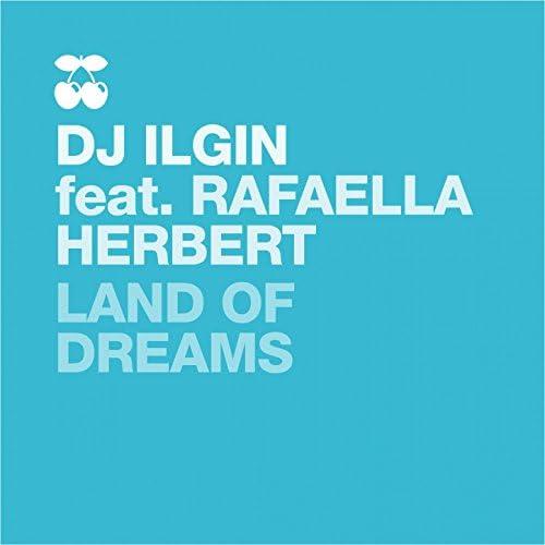 DJ Ilgin feat. Rafaella Herbert feat. Rafaella Herbert