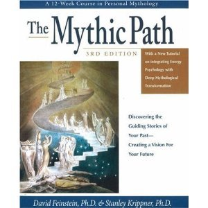 The Mythic Path a Twelve Week Course in Personal Mythoogy 3rd Edition (Audio Cd)