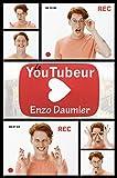 Le Youtubeur (Tendres Baisers)
