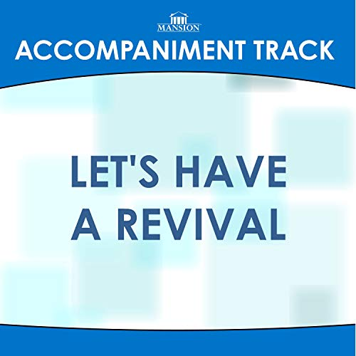 Let's Have a Revival (High Key F-F#-G Without Bgvs)