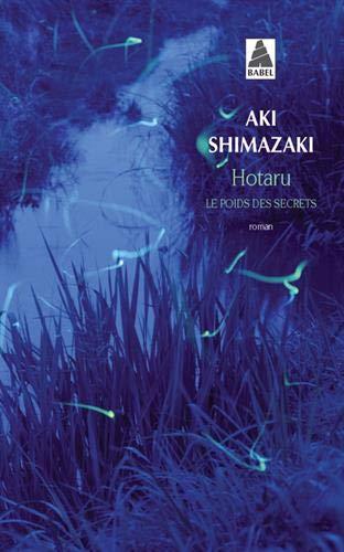 Hotaru: Le Poids des secrets