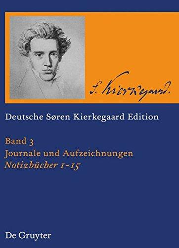 Sören Kierkegaard Notizbücher 1 - 15
