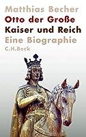 Otto der Groe: Kaiser und Reich