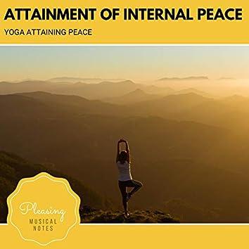 Attainment Of Internal Peace - Yoga Attaining Peace