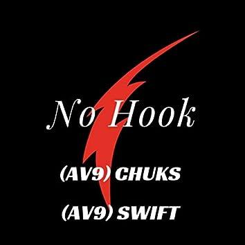 No Hoook (feat. Av9 Swift)