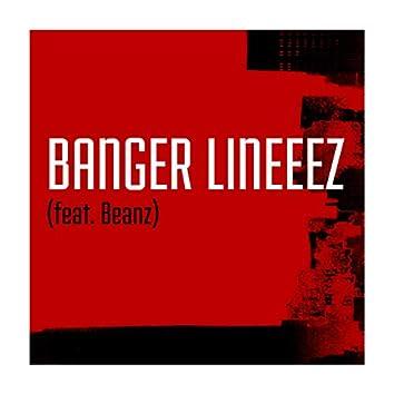 Banger Lineeez (feat. Beanz)