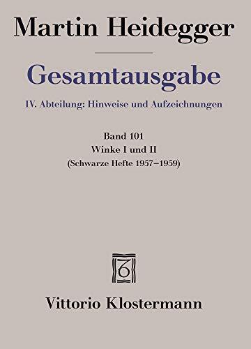 Winke I und II: Schwarze Hefte 1957-1959 (Martin Heidegger Gesamtausgabe, Band 101)